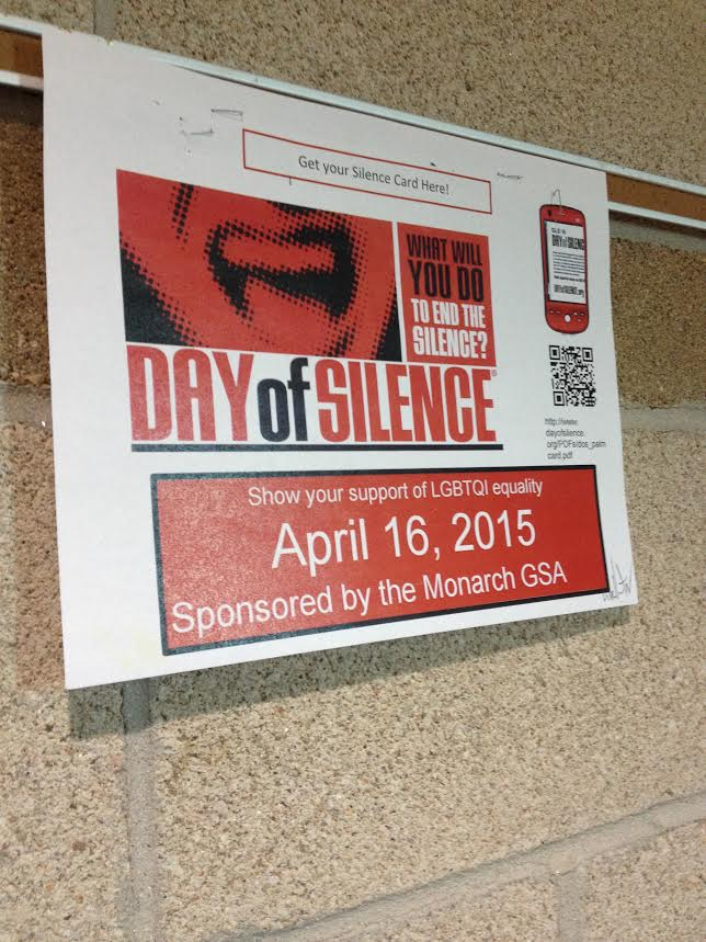 One of the signs throughout the hall way that advertises the Day of Silence on April 16th.